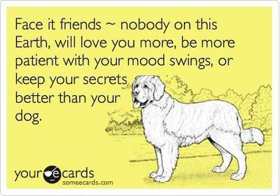 I Love You More Than Funny Quotes For Friends : Dog Quote Dog Best Friend